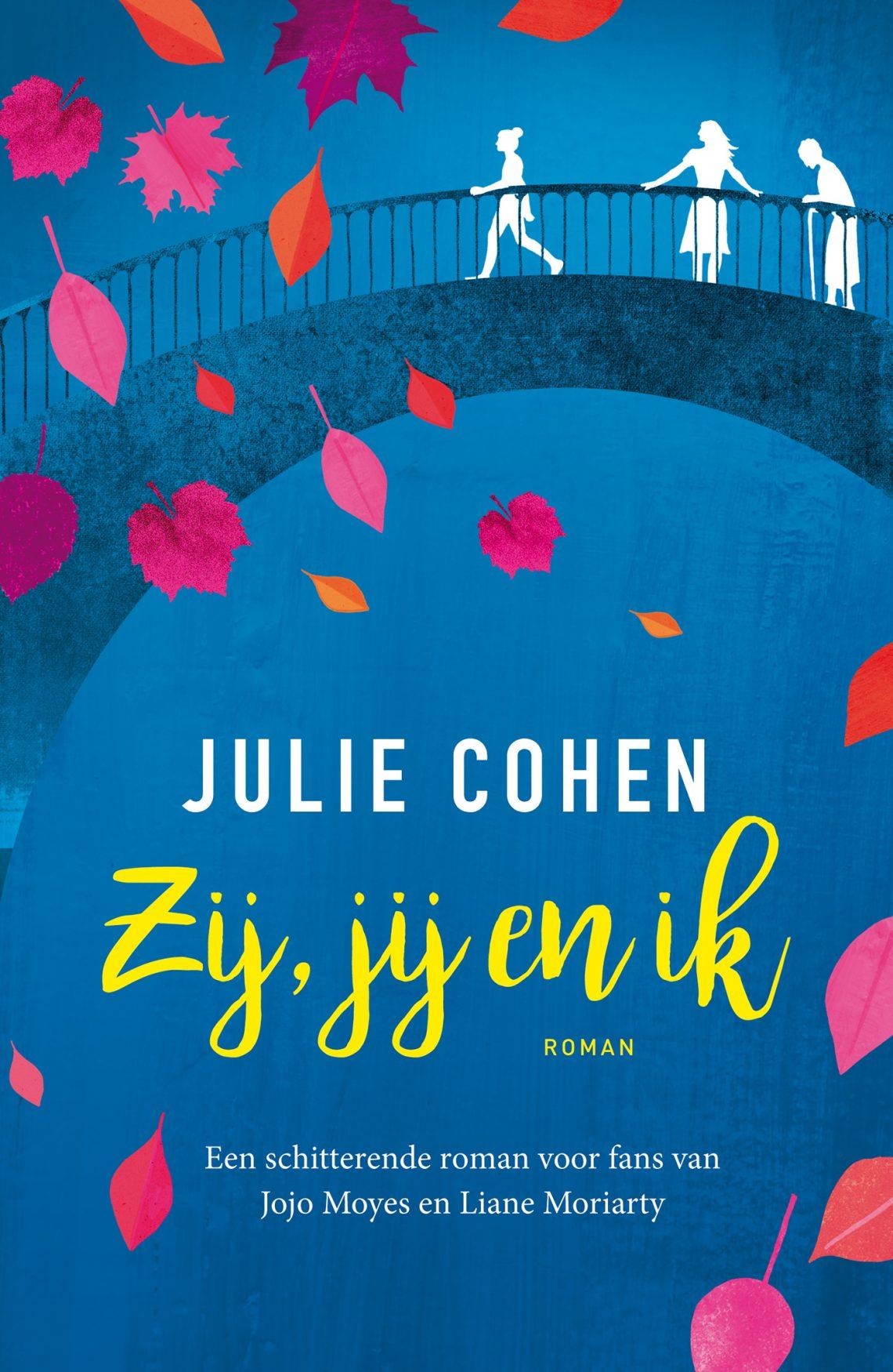 Julie Cohen - Zij, jij en ik