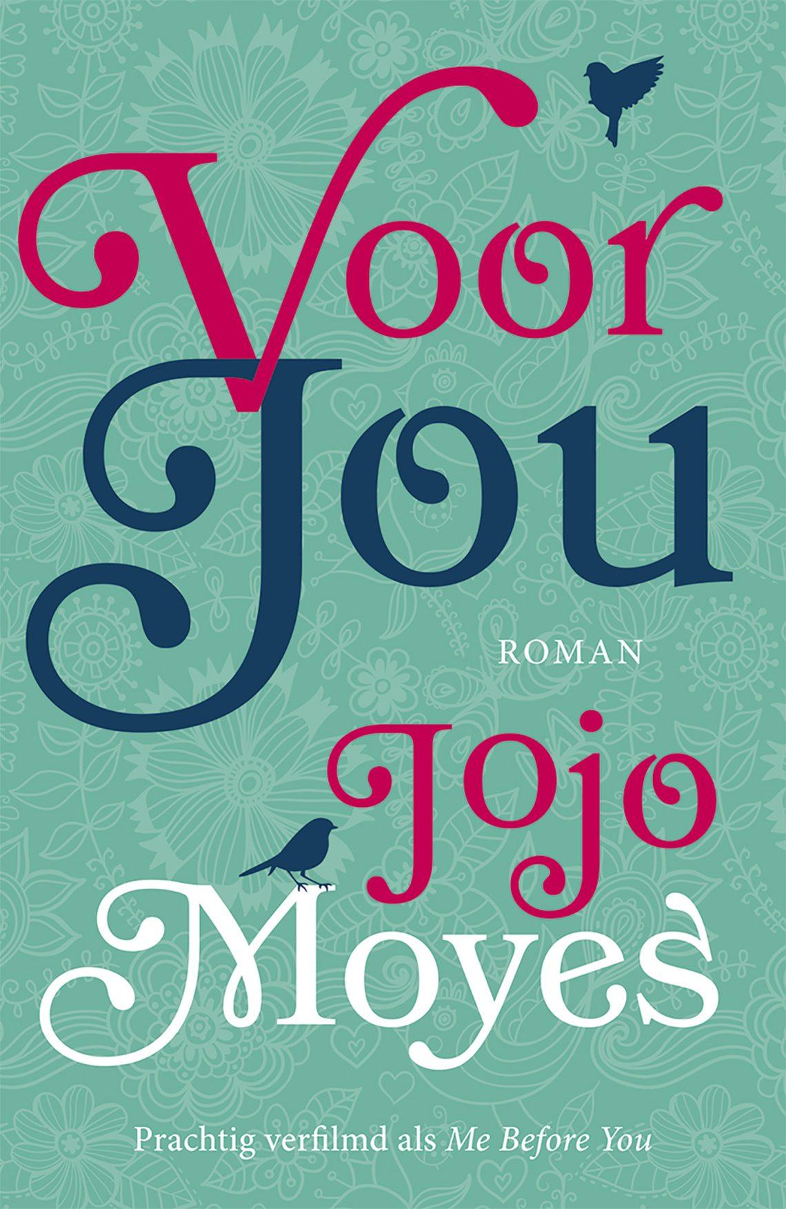 Jojo Moyes -Voor jou