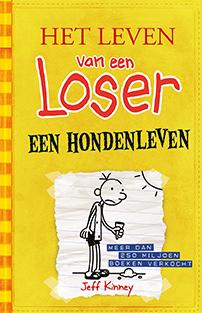 Het leven van een Loser 4 -Een hondenleven