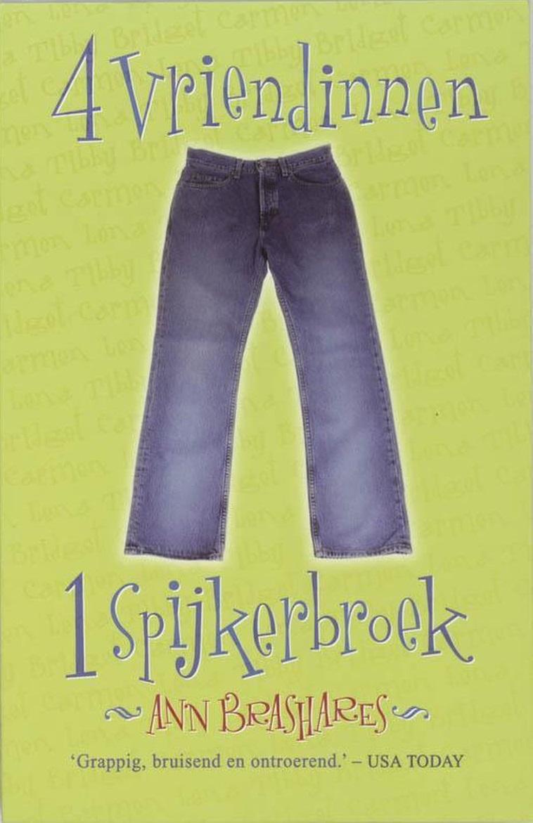 4 vriendinnen, 1 spijkerbroek - Ann Brashares