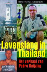 Levenslang in Thailand - Pedro Ruijzing