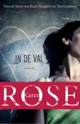 In de val - Karen Rose