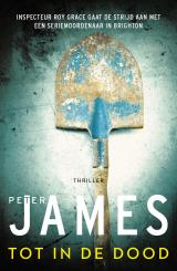 Tot in de dood - Peter James