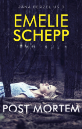 Post mortem - Emelie Schepp
