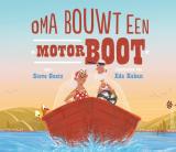 Oma bouwt een motorboot - Steve Goetz