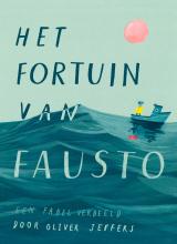 Het fortuin van Fausto - Oliver Jeffers