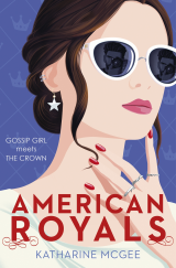 American Royals - Katharine McGee