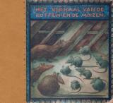 Het verhaal van de rotten en de muizen - A.W. den Beer Portugael