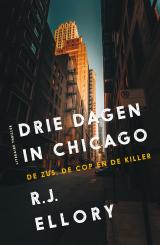 Drie dagen in Chicago - R.J. Ellory